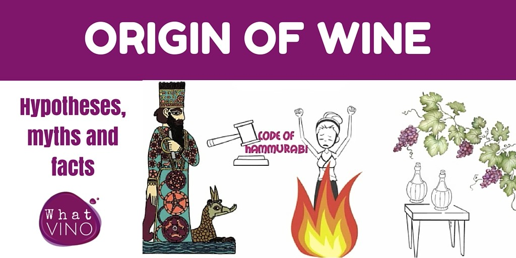 Origin of Wine in What VINO HIstory of Wine