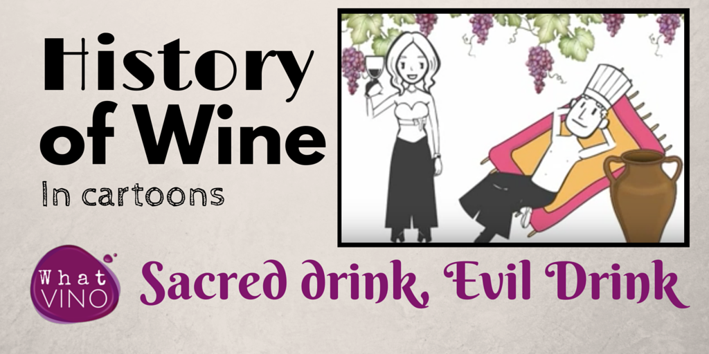 Sacred Drink, Evil Drink in What VINO History of Wine
